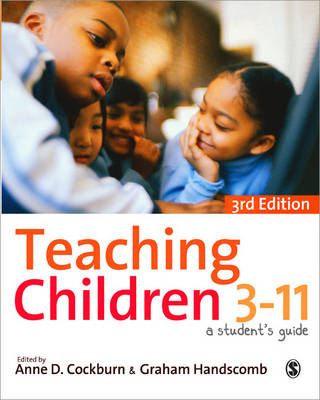 Teaching Children 3-11: A Student's Guide (Paperback)