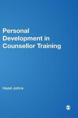 Personal Development in Counsellor Training - Counsellor Trainer & Supervisor (Hardback)