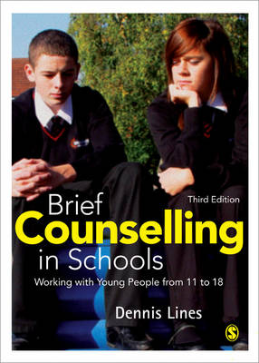 Brief Counselling in Schools: Working with Young People from 11 to 18 (Paperback)