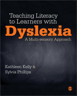 Teaching Literacy to Learners with Dyslexia: A Multi-sensory Approach (Paperback)