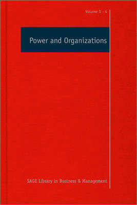 Power and Organizations - Sage Library in Business and Management (Hardback)