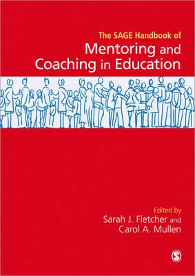 SAGE Handbook of Mentoring and Coaching in Education (Hardback)