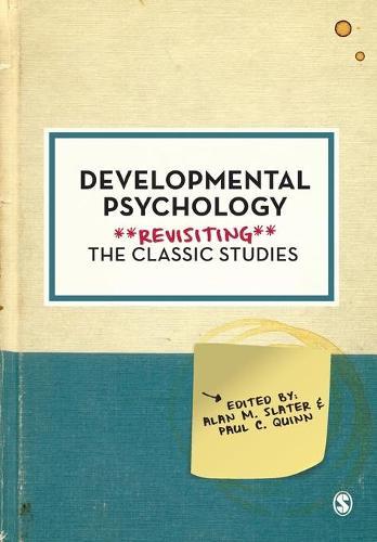 Developmental Psychology: Revisiting the Classic Studies - Psychology: Revisiting the Classic Studies (Paperback)
