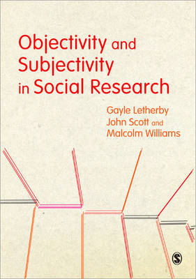 Objectivity and Subjectivity in Social Research (Paperback)