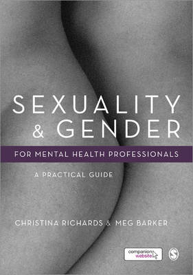 Sexuality and Gender for Mental Health Professionals: A Practical Guide (Hardback)