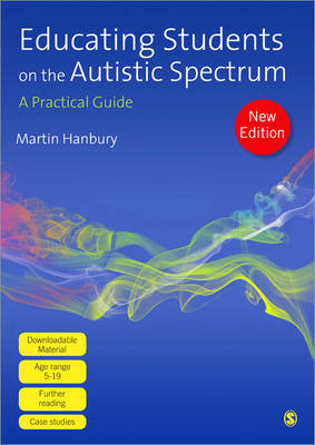 Educating Students on the Autistic Spectrum: A Practical Guide (Hardback)