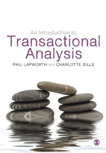 An Introduction to Transactional Analysis: Helping People Change (Paperback)