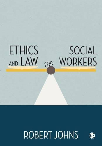 Ethics and Law for Social Workers (Paperback)