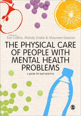 The Physical Care of People with Mental Health Problems: A Guide For Best Practice (Paperback)