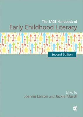 The SAGE Handbook of Early Childhood Literacy (Hardback)
