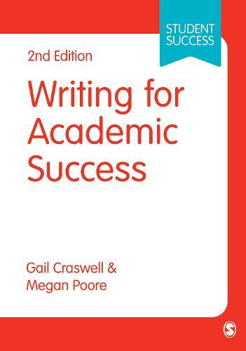 Writing for Academic Success - Sage Study Skills Series (Paperback)