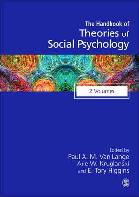 Handbook of Theories of Social Psychology: Volume Two - SAGE Social Psychology Program (Hardback)