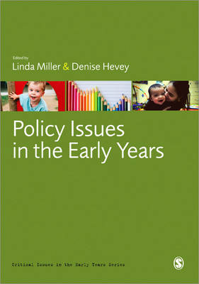 Policy Issues in the Early Years - Critical Issues in the Early Years (Paperback)