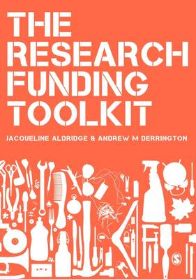 The Research Funding Toolkit: How to Plan and Write Successful Grant Applications (Paperback)