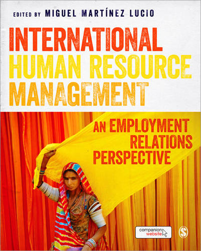 International Human Resource Management: An Employment Relations Perspective (Paperback)