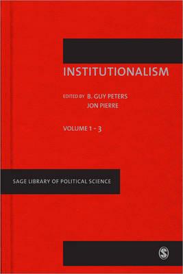 Institutionalism II - Sage Library of Political Science (Hardback)