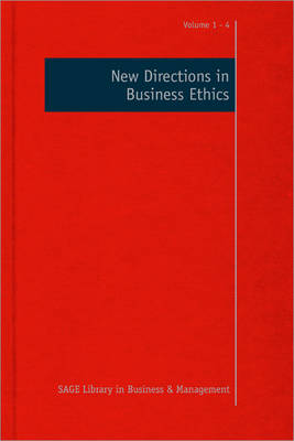 New Directions in Business Ethics - Sage Library in Business and Management (Hardback)