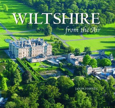 Wiltshire - From the Air (Hardback)