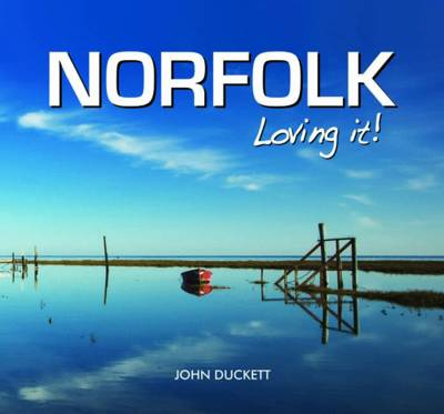 Norfolk Loving It! (Hardback)