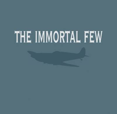 The Immortal Few (Hardback)