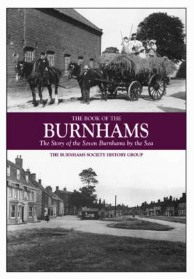 The Book of the Burnhams: The Story of the Seven Burnhams by the Sea (Hardback)