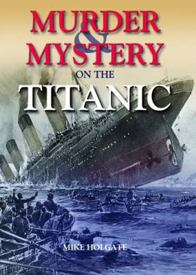 Murder & Mystery on the Titanic (Hardback)