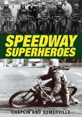 Speedway Superheroes (Hardback)