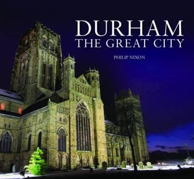 A Durham - The Great City (Hardback)