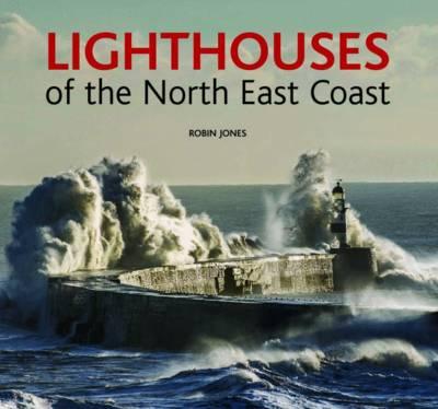 Lighthouses of the North East Coast (Hardback)