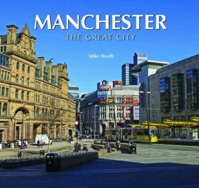 Manchester the Great City (Hardback)
