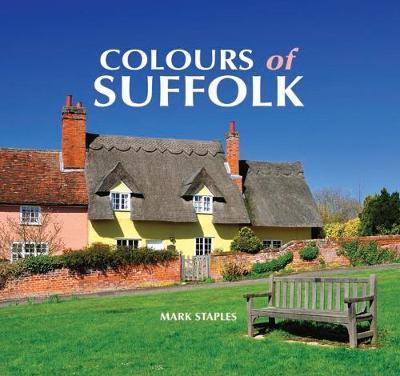 Colours of Suffolk (Hardback)