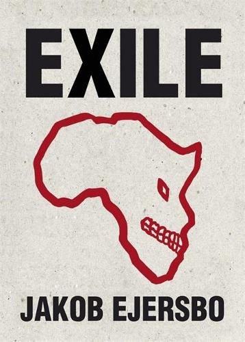 Exile - The Africa Trilogy (Paperback)