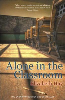 Alone in the Classroom (Hardback)