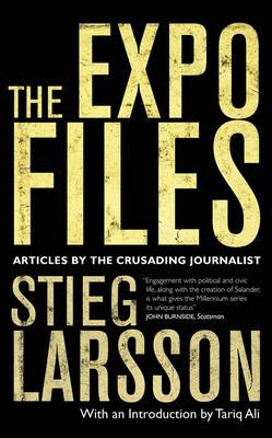 The Expo Files: Articles by the Crusading Journalist (Paperback)