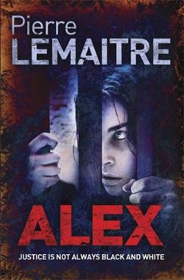 Alex - The Camille Verhoeven Trilogy 2 (Paperback)