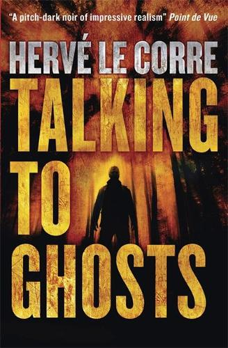 Talking to Ghosts (Hardback)