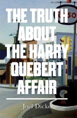 The Truth about the Harry Quebert Affair (Hardback)