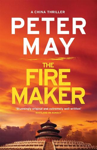The Firemaker: China Thriller 1 - China Thrillers (Paperback)