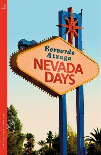 Nevada Days - MacLehose Press Editions (Paperback)