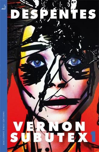 Vernon Subutex One: English edition (Paperback)
