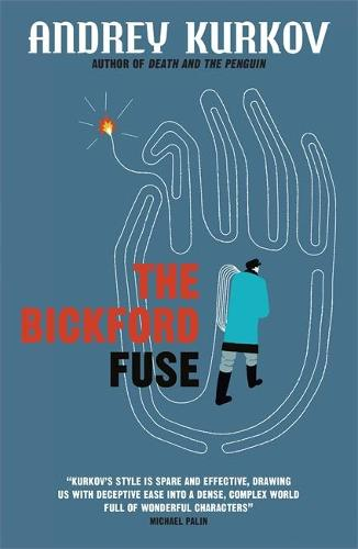 The Bickford Fuse (Paperback)