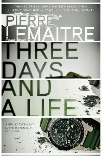 Three Days and a Life (Hardback)