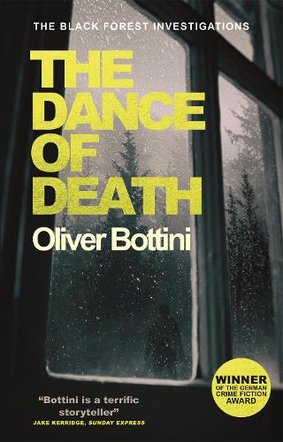 The Dance of Death: A Black Forest Investigation III - The Black Forest Investigations (Hardback)