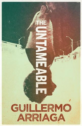 The Untameable (Hardback)
