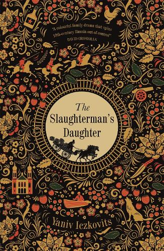 The Slaughterman's Daughter: The Avenging of Mende Speismann by the Hand of her Sister Fanny (Hardback)