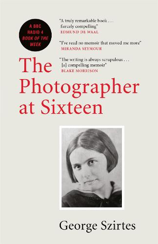 The Photographer at Sixteen (Paperback)