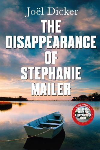 The Disappearance of Stephanie Mailer (Hardback)