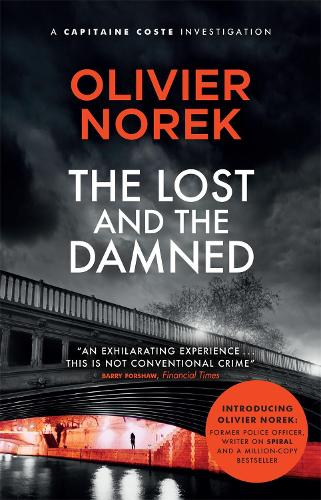 The Lost and the Damned - Banlieues Trilogy, The (Paperback)