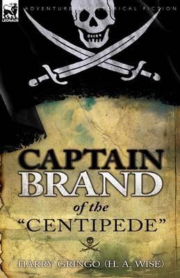 Captain Brand of the Centipede (Paperback)