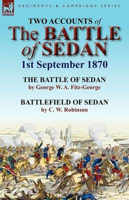 Two Accounts of the Battle of Sedan, 1st September 1870 (Paperback)
